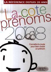 La Cote Des Prenoms En 2008 ; Connaitre La Mode Pour Bien Choisir Un Prenom - Intérieur - Format classique