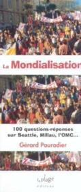 La mondialisation 100 questions - Couverture - Format classique