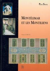 Montélimar et les montiliens - Couverture - Format classique