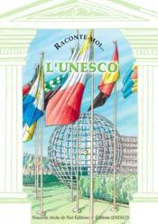 Raconte-Moi... T.38 ; L'Unesco - Couverture - Format classique