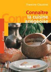 Connaitre la cuisine ariegeoise - Couverture - Format classique