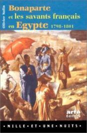Bonaparte et les savants francais en egypte - Couverture - Format classique