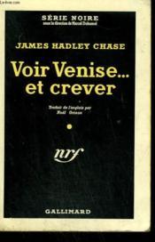 Voir Venise Et Crever ... . ( Venetian Mission ). Collection : Serie Noire N° 223 - Couverture - Format classique