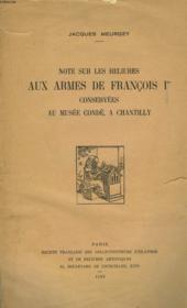 NOTES SUR LES RELIURES AUX ARMES DE FRANCOIS 1er CONSERVEES AU MUSEE CONDE, A CHANTILLY - Couverture - Format classique