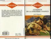 Le Ranch De La Derniere Chance - A Thousand Ways Of Loving - Couverture - Format classique