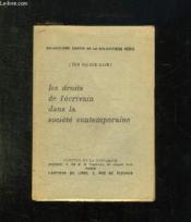 Les Droit De L Ecrivain Dans La Societe Contemporaine. - Couverture - Format classique