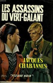 Les Assassins Du Vert-Galant - Couverture - Format classique