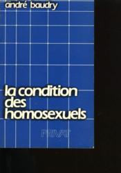 La Condition Des Homosexuels. - Couverture - Format classique