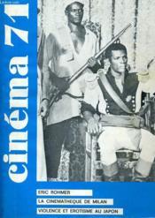 Cinema 71 N° 153 - Eric Rohmer - Le Cinematheque De Milan - Violence Et Erostisme Au Japon - Couverture - Format classique