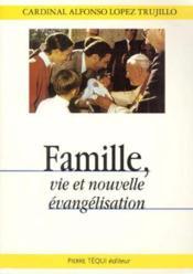 Famille - Vie Et Nouvelle Evangelisation - Couverture - Format classique