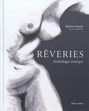Rêveries, anthologie érotique - Couverture - Format classique