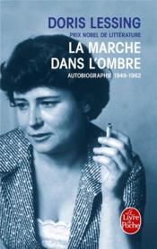 La marche dans l'ombre - autobiographie 1949- 1962 - Couverture - Format classique