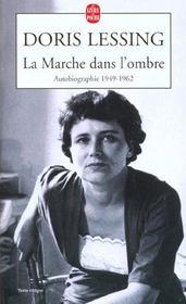La marche dans l'ombre - autobiographie 1949- 1962 - Intérieur - Format classique