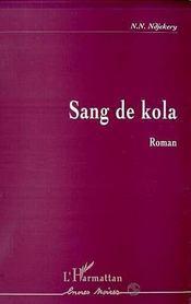 Sang de kola - Intérieur - Format classique