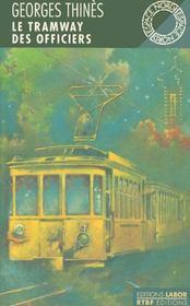 Le Tramway Des Officiers - Intérieur - Format classique