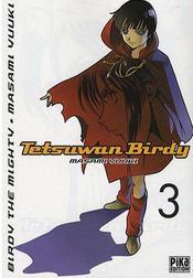 Tetsuwan Birdy t.3 - Intérieur - Format classique