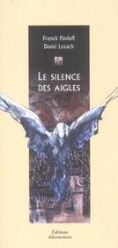 Le Silence Des Aigles - Intérieur - Format classique