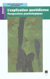 L'explication quotidienne ; perspectives psychologiques - Intérieur - Format classique