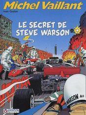 Michel Vaillant t.28 ; le secret de Steve Warson - Intérieur - Format classique