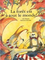 La Foret Est A Tout Le Monde - Intérieur - Format classique