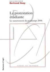 La protestation étudiante ; le mouvement du printemps 2006 - Couverture - Format classique