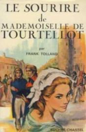 Le sourire de mademoiselle de tourtellot - Couverture - Format classique