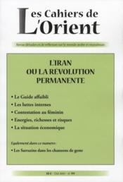 Cahiers De L'Orient N.99 ; L'Iran Ou La Révoluyion Permanente - Couverture - Format classique