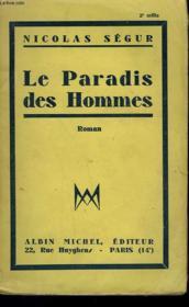 Le Paradis Des Hommes. - Couverture - Format classique