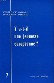 Y A-T-Il Une Jeuneesse Europeenne ? - Couverture - Format classique