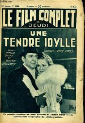 Le Film Complet Du Jeudi N° 1363 - 12e Annee - Une Tendre Idylle - Couverture - Format classique