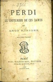 Perdi Le Couturier De Ces Dames / 4e Edition. - Couverture - Format classique