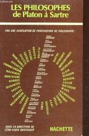 Les Philosophes De Platon A Sartre - Couverture - Format classique