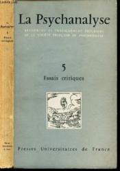 La Psychanalyse - Tome 5 - Essais Critiques. - Couverture - Format classique