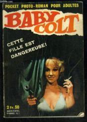 BABY COLT- CETTE FILLE EST DANGEREUSE!- ROMAN PHOTO- N°1- 1ère année - Couverture - Format classique