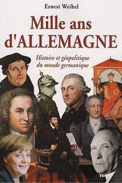 Mille Ans D'Allemagne Histoire Et Geopolitique Du Monde Germanique - Intérieur - Format classique