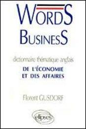 Words Business Dictionnaire Thematique Anglais De L'Economie Et Des Affaires - Intérieur - Format classique