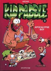 Kid Paddle t.3 ; apocalypse boy - Intérieur - Format classique