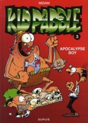 Kid Paddle t.3 ; apocalypse boy - Couverture - Format classique