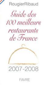 Guide des 100 meilleurs restaurants de france (édition 2007-2008) - Intérieur - Format classique