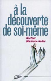 Decouverte De Soi-Meme (A La) - Couverture - Format classique