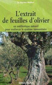 L'Extrait De Feuilles D'Olivier - Couverture - Format classique