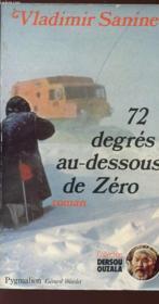 Soixante-douze degres au-dessous de zero - Couverture - Format classique