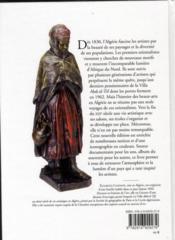 Les artistes de l'Algérie ; dictionnaire des peintres, sculpteurs, graveurs 1830-1962 - 4ème de couverture - Format classique
