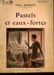 Pastels Et Eaux Fortes. Collection : Select Collection N° 297 - Couverture - Format classique