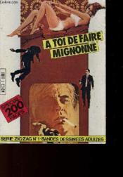 A Toi De Faire Mignonne + Echec Aux Trafiquants + L'Explosion Fatale - En 1 Seul Volume - Couverture - Format classique