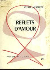 Reflets D'Amour - Couverture - Format classique