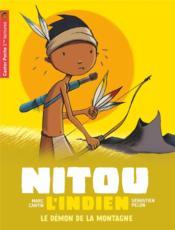 Nitou l'Indien T.3 ; le démon de la montagne - Couverture - Format classique