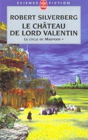 Le cycle de Majipoor T.1 ; le château de Lord Valentin - Intérieur - Format classique