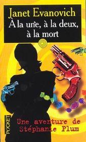 A La Une A La Deux A La Mort - Intérieur - Format classique