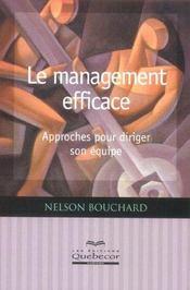 Le Management Efficace ; Approches Pour Diriger Son Equipe - Intérieur - Format classique